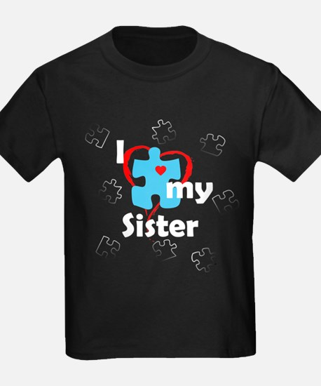 I Love My Sister - Autism T