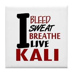 Bleed Sweat Breathe Kali Tile Coaster