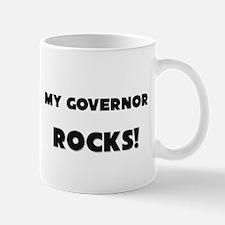 MY Governor ROCKS! Mug