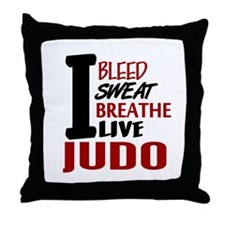 Bleed Sweat Breathe Judo Throw Pillow