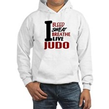 Bleed Sweat Breathe Judo Hoodie