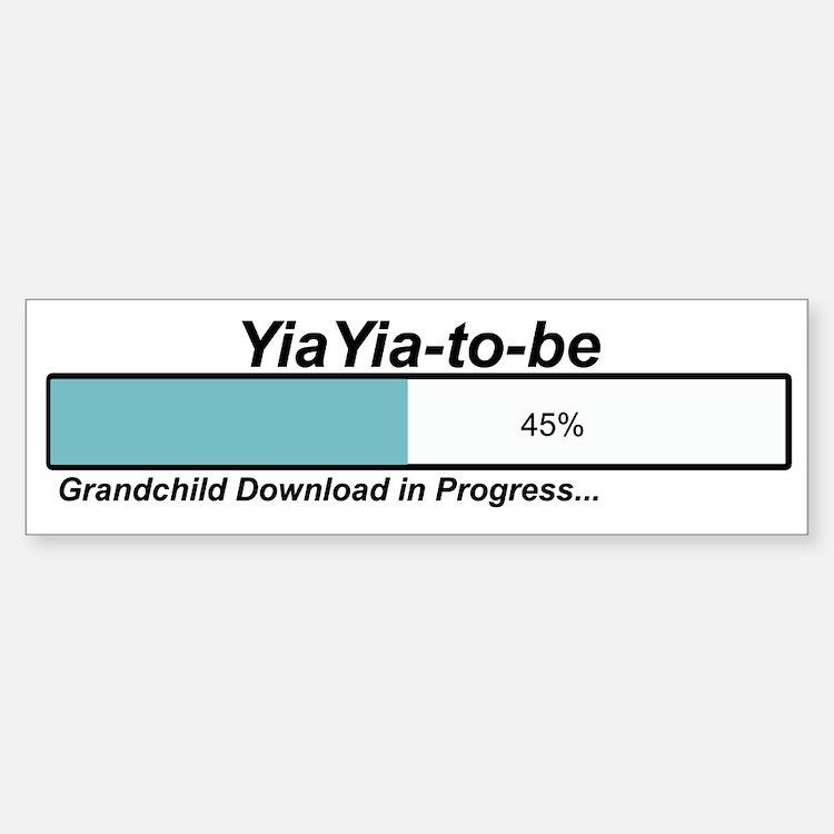 Download YiaYia to Be Bumper Bumper Bumper Sticker