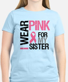 I Wear Pink Sister T-Shirt