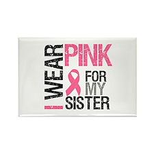 I Wear Pink Sister Rectangle Magnet