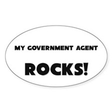 MY Government Agent ROCKS! Oval Sticker