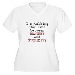 Walk Line Bravery Stupidity T-Shirt