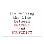 Walk Line Bravery Stupidity Postcards (Package of