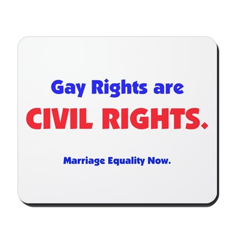 Gay Rights are Civil Rights Mousepad