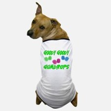 Goody Gumdrops Dog T-Shirt