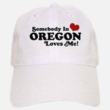 Somebody in Oregon Loves Me Baseball Baseball Cap