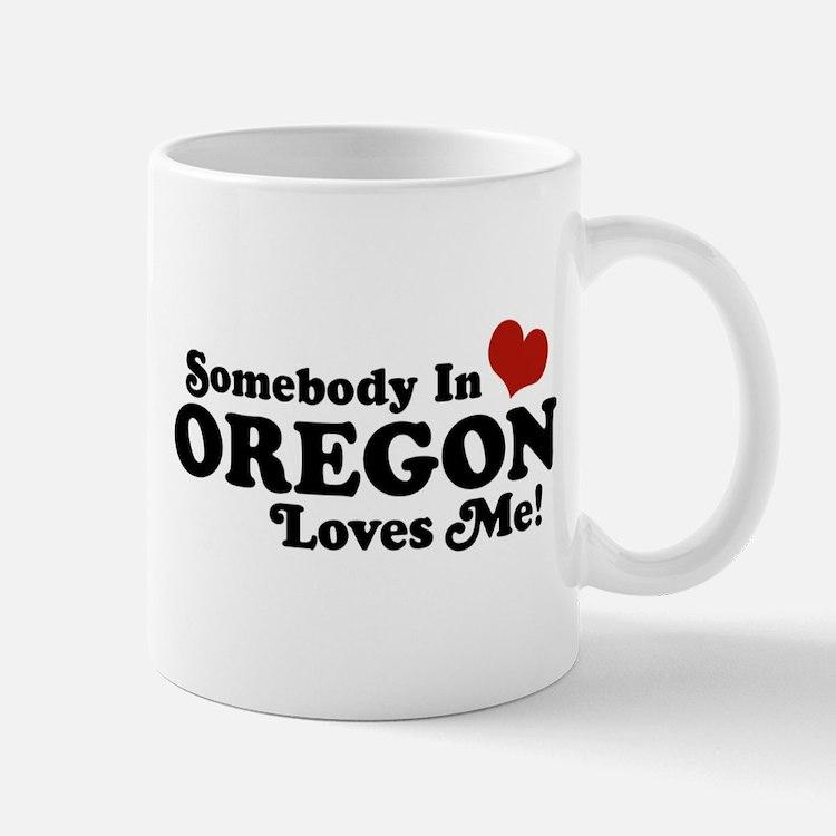 Somebody in Oregon Loves Me Mug