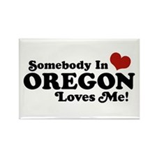 Somebody in Oregon Loves Me Rectangle Magnet