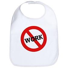 Anti Work Bib