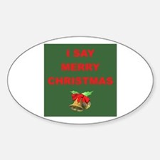 Say Merry Christmas Oval Decal