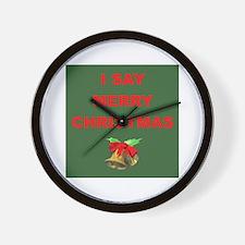 Say Merry Christmas Wall Clock
