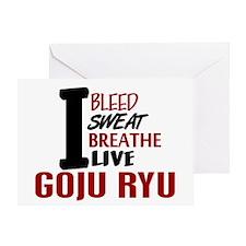 Bleed Sweat Breathe Goju Ryu Greeting Card