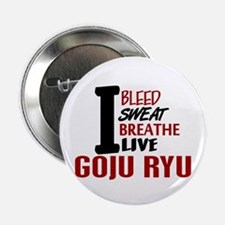 "Bleed Sweat Breathe Goju Ryu 2.25"" Button (10 pack"