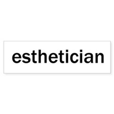 Esthetician Bumper Bumper Sticker