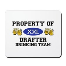 Property of Drafter Drinking Team Mousepad