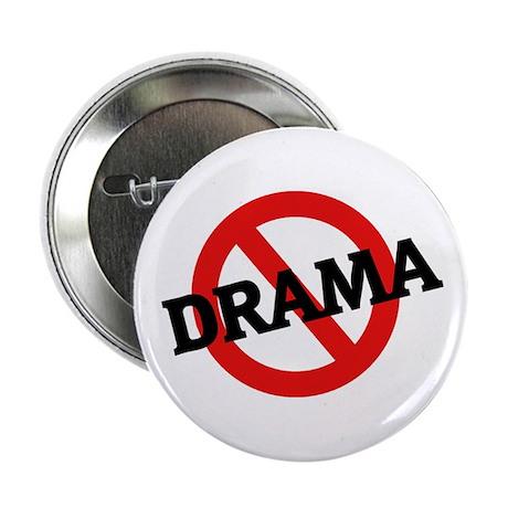 "Anti Drama 2.25"" Button (100 pack)"
