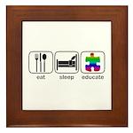 Eat Sleep Educate Framed Tile