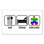 Eat Sleep Educate Rectangle Sticker