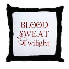 Blood Sweat Twilight! Throw Pillow