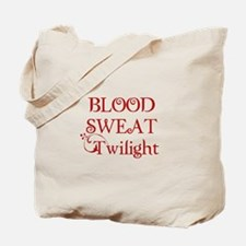 Blood Sweat Twilight! Tote Bag