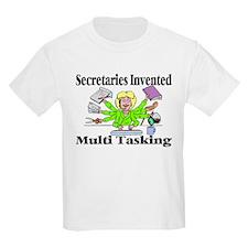 Secretaries Multi Task T-Shirt