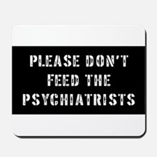 Psychiatrist Gift Mousepad