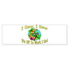 I Sew I Sew Bumper Bumper Sticker