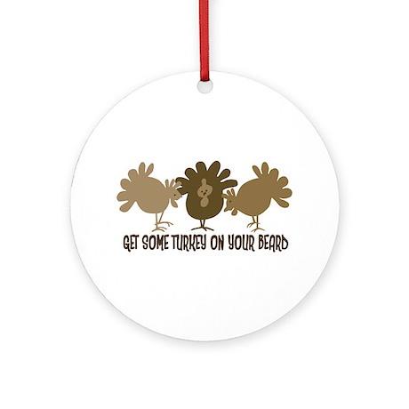 Turkey Holiday Humor Ornament (Round)