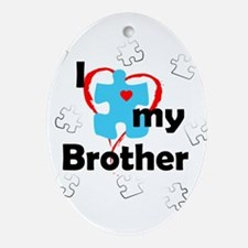 I Love My Brother - Autism Oval Ornament