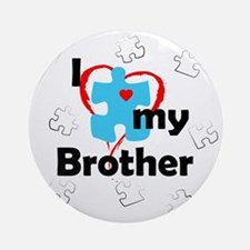 I Love My Brother - Autism Ornament (Round)