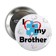 "I Love My Brother - Autism 2.25"" Button"