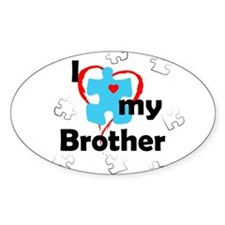I Love My Brother - Autism Oval Decal