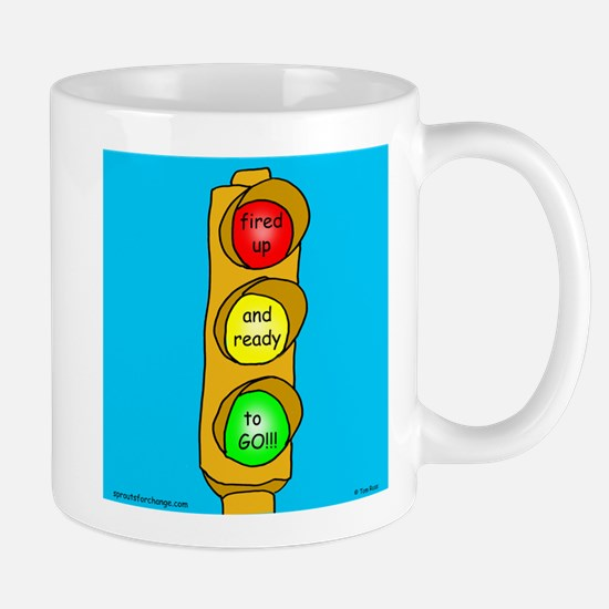 Fired Up and Ready to Go Mug