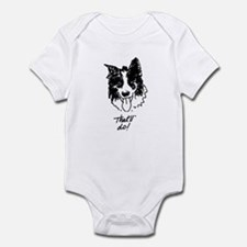 That'll do! Infant Bodysuit