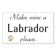 Make Mine Labrador Rectangle Decal