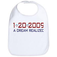 1-20-2009 Obama Dream Realized Bib
