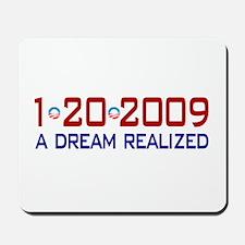 1-20-2009 Obama Dream Realized Mousepad