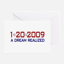 1-20-2009 Obama Dream Realized Greeting Card