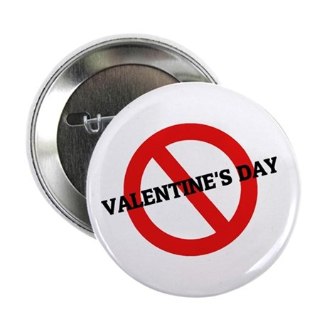 "Anti Valentine's Day 2.25"" Button (100 pack)"