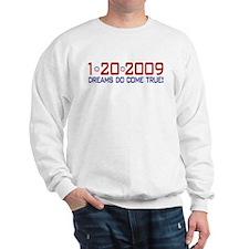 1-20-2009 Obama Dream Sweatshirt