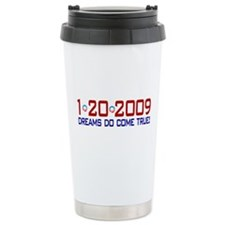 1-20-2009 Obama Dream Travel Mug