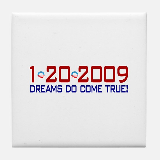 1-20-2009 Obama Dream Tile Coaster