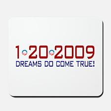 1-20-2009 Obama Dream Mousepad