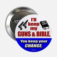 """I'll Keep My Guns and Bible 2.25"""" Button (10 pack)"""