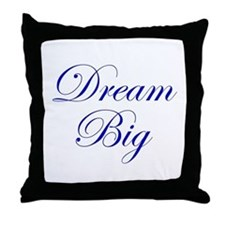 Dream Big Cursive Throw Pillow