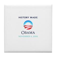 Obama History Made Tile Coaster